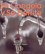 Se Congela Y Se Derrite (Mi Primer Pasa Al Mundo Real / First Step-ExLibrary