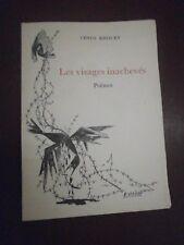 Venus Khoury Les visages inachevés Poèmes envoi de l'auteur Edition originale