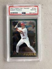 New listing 2001 Topps Chrome Traded Albert Pujols St Louis Cardinals #T247 PSA Gem Mint 10