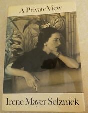 A Private View by Irene Mayer Selznick 1983 1st HC/DJ