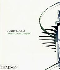 Supernatural: The Work of Ross Lovegrove