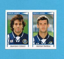 PANINI CALCIATORI 1998/99-Figurina n.499-TUDISCO+TRAPELLA-F.ANDRIA-NEW