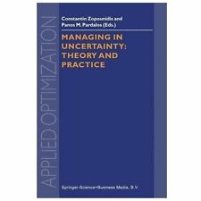 Managing in Uncertainty : Theory and Practice 19 by Constantin Zopounidis and...
