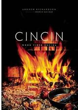 CinCin: Wood Fired Cucina: By Richardson, Andrew