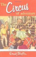 The Circus of Adventure (Adventure (MacMillan)), Enid Blyton, New
