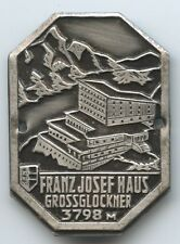 Sehr Alte Plakette Franz-josefshaus 2418 M Großglockner Stockabzeichen A780
