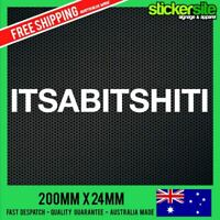 ITSABITSHITI Sticker Decal - FUNNY JDM DRIFT CAR 4x4 4WD MITSUBISHI TRITON MAGNA