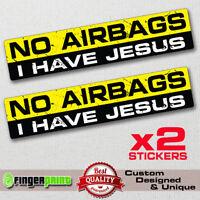 NO AIRBAGS JESUS sticker decal vinyl jdm funny bumper car truck 4x4 window drift