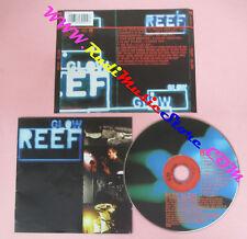 CD REEF Glow 1997 Europe SONY SOHO SQUARE 486940 2 no lp mc dvd (CS15)