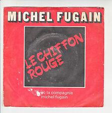 """Michel FUGAIN Vinyle 45T 7"""" LE CHIFFON ROUGE - BBZ RCA 320 Frais Rèduit RARE"""