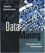 Data Management Systems: Data Mining : Concepts and Techniques by Micheline Kamb