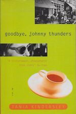GOODBYE, JOHNNY THUNDERS by TANIA KINDERSLEY - PROMOTIONAL COPY [R]