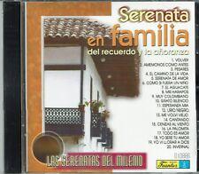 Serenata en Familia del Recuerdo y la Anoranza   BRAND NEW -SEALED  CD