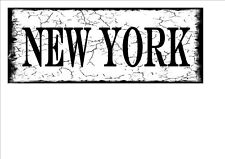 New York  Reproduction City Metal Sign Aged Style Vintage Street Sign