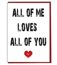 Love Quote Valentine's Day Anniversary Birthday Card - All of Me Love All of You