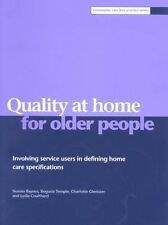 Quality at home for older people: Involving service users in defining home care