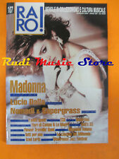 rivista RARO 107/2000 Madonna Lucio Dalla Nomadi Supergrass Massimo Volume No cd