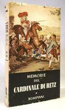 MEMORIE DEL CARDINALE DI RETZ (1613 - 1679) BOMPIANI 1946