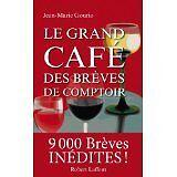 Jean-Marie GOURIO - Le Grand Café des brèves de comptoir - 2013 - Broché