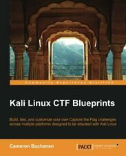 Kali Linux CTF Blueprints. Buchanan, Cam New 9781783985982 Fast Free Shipping.#