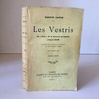 Gaston Capon Las Vestris El Diou de La Danza Y Familia 1730-1808 Mercure 1908