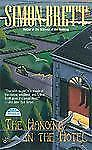 The Hanging in the Hotel by Simon Brett (2005, Paperback)