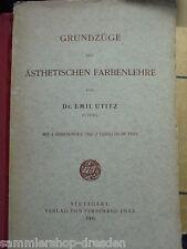 14415 Utitz, Emil: Grundzüge der ästhetischen Farbenlehre 4 Abb 2 Tabelle   1908
