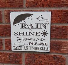 RAIN or Shine il matrimonio è in serviti per ombrelli Segno Di Placca