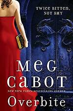 Overbite (Insatiable), Cabot, Meg, Used; Good Book