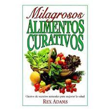 Milagrosos Alimentos Curativos - Good - Adams, Rex - Paperback