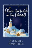 Wonder-Book for Girls and Boys, Paperback by Hawthorne, Nathaniel, Like New U...