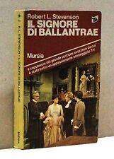 IL SIGNORE DI BALLANTRAE - R. L. Stevenson [Libro, Mursia edit.]
