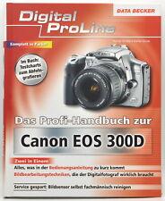 Canon EOS 300D Digital ProLine Profi-Handbuch Buch Ratgeber DATA BECKER TOP *aa