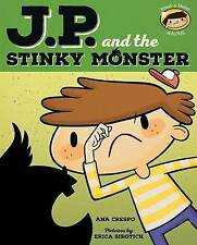 JP and the Stinky Monster: Feeling Jealous (My Emotions and Me)