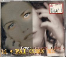 IRENE GRANDI  CD single MADE in  GERMANY  Fai come me  3 versioni 1996