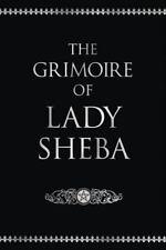 The Grimoire of Lady Sheba, Lady Sheba, 0875420761, Book, Good