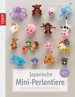 Japanische Mini-Perlentiere von Christiane Brüning (2011, Taschenbuch)