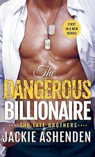 The Tate Brothers: The Dangerous Billionaire by Jackie Ashenden (2017,...