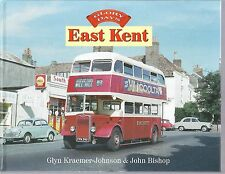 Glory Days: East Kent - Glyn Kraemer-Johnson & John Bishop Hardback 1st edition