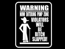 Funny Bitch Slap Decal Now Entering Pimp Zone Vinyl Car Window Sticker Graphic