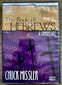 CHUCK MISSLER BIBLE COMMENTARY * HEBREWS * CD-ROM MP3