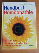 Handbuch Homöopathie - Die sanfte Medizin - Dr. med. Karola Scheffer
