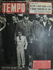 """TEMPO N°19 / 13-MAG.1950  """" I FIGLI DI MAZZOLA SONO TORNATI A SUPERGA """""""
