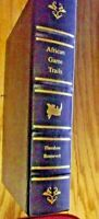 African Game Trails - Big Game Hunting - Theodore Roosevelt - Leather Binding