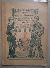 LIBRO DEL CORSO DI ADDESTRAMENTO PER LA SCUOLA ALLIEVI UFFICIALI 1941 MILITARIA