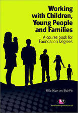 Working with Children, Young People and Families: A course book for Foundation …