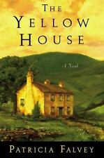 The Yellow House by Patricia Falvey (2010, Hardcover)