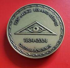 Médaille Bi centenaire  franc maçonnerie Bordeaux  Loge les Amis Réunis BORDEAUX