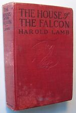 THE HOUSE OF THE FALCON Harold Lamb HC 1921 First Edition FRONTIS D Appleton - G