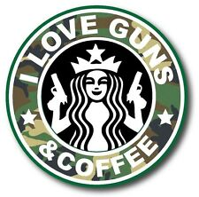I Love Guns And Coffee Camo Starbucks Funny Car Bumper Vinyl Sticker Decal 3.5""